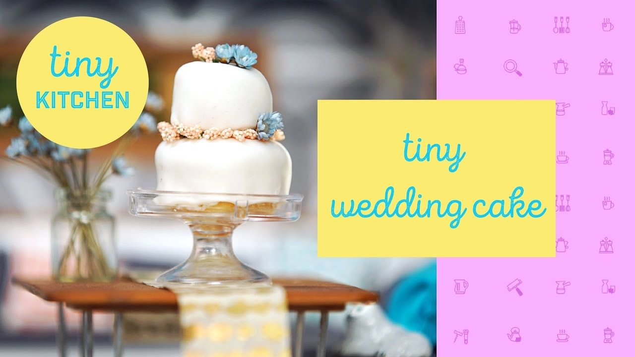 Tiny Kitchen | Tiny Wedding Cake #tinykitchens