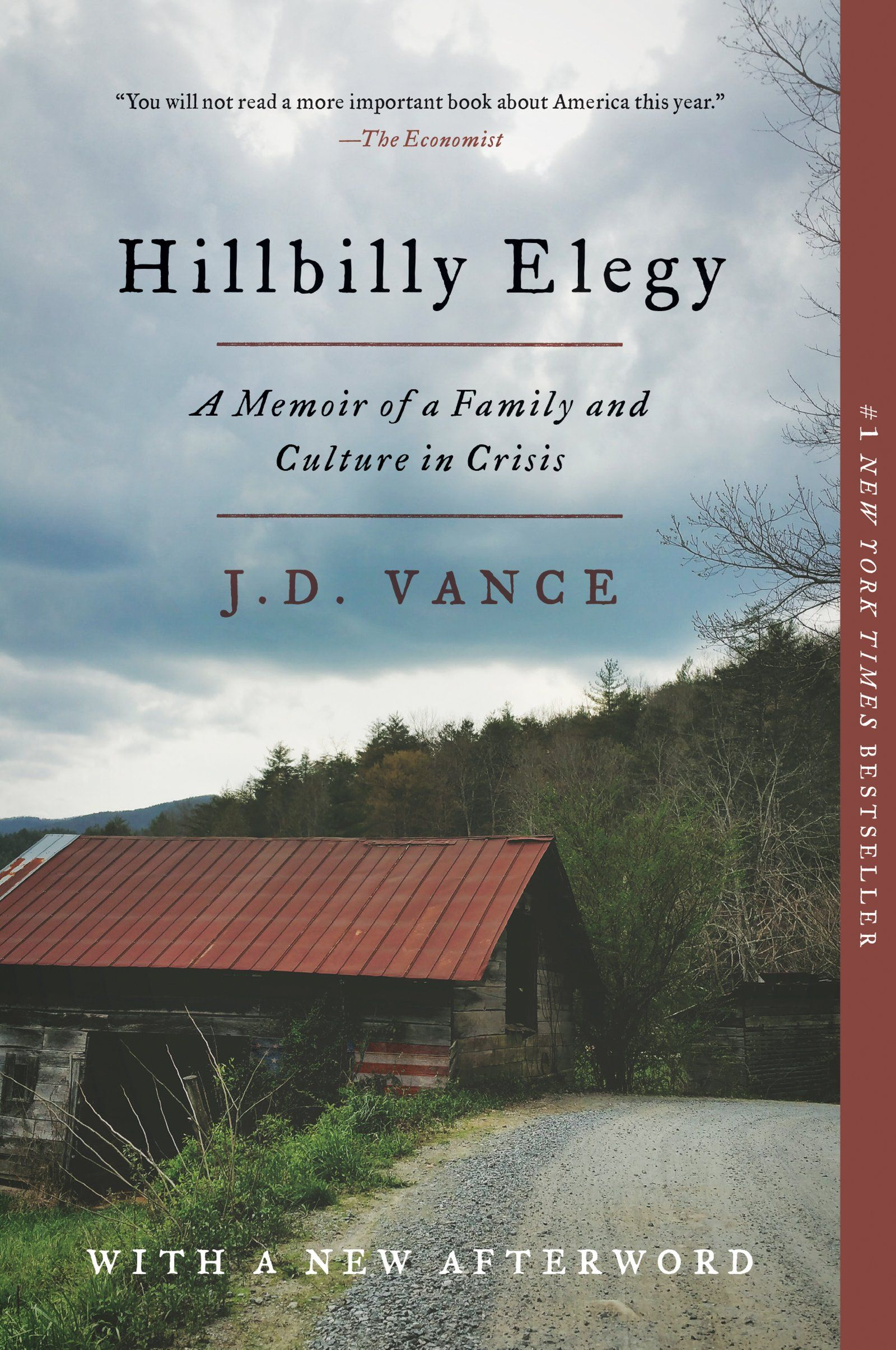Hillbilly Elegy A Memoir Of A Family And Culture In Crisis Paperback May 1 2018 Memoir Family Hillbilly Elegy Hillbilly Elegy Elegy Memoirs