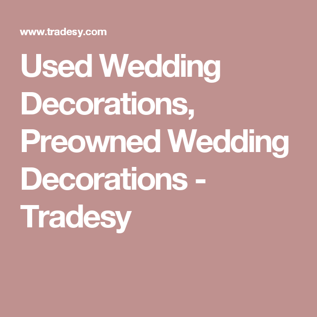 New And Gently Used Wedding Decorations Up To Off Tradesy Weddings Formerly Recycled Bride Is The Worlds Largest Marketplace