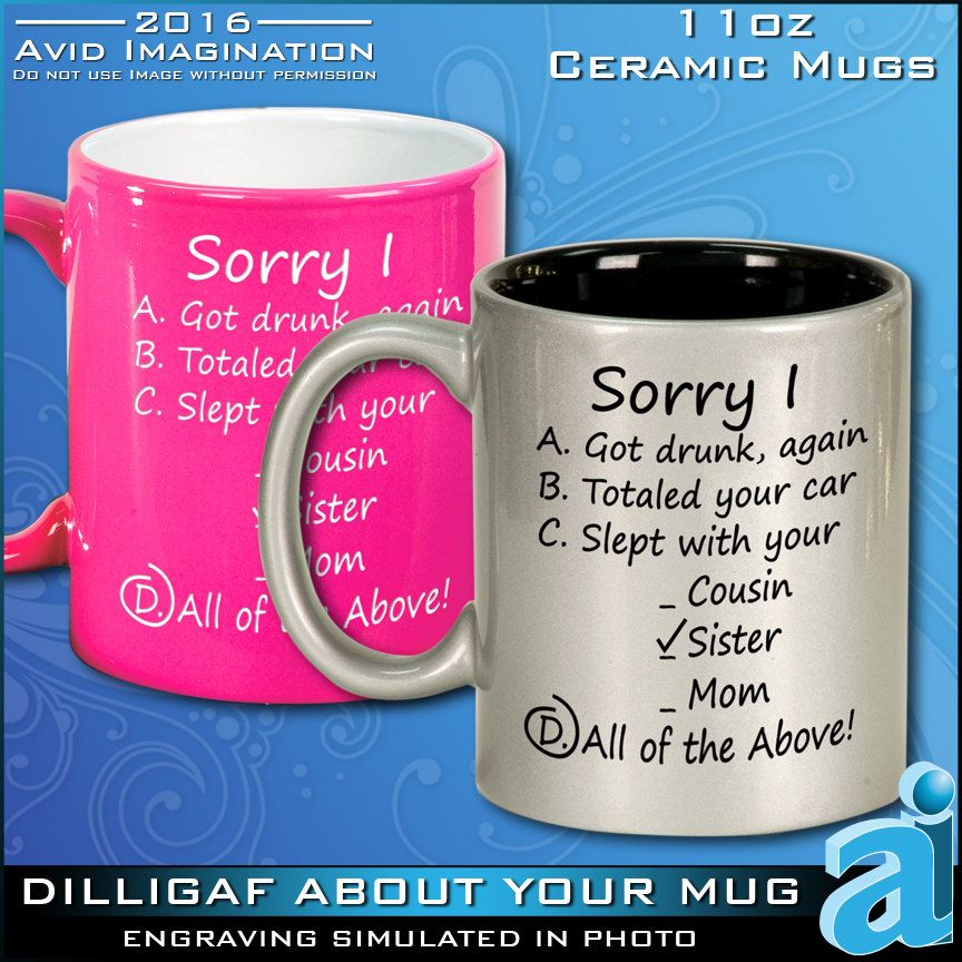 This Funny Mug is a true I'm Sorry Gift for Her by AvidImagination