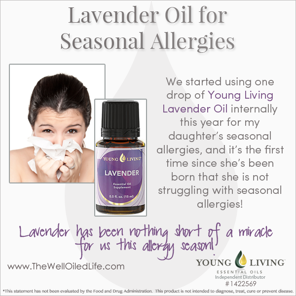 Knock Out Seasonal Allergies With Young Living Lavender!  This WORKS!