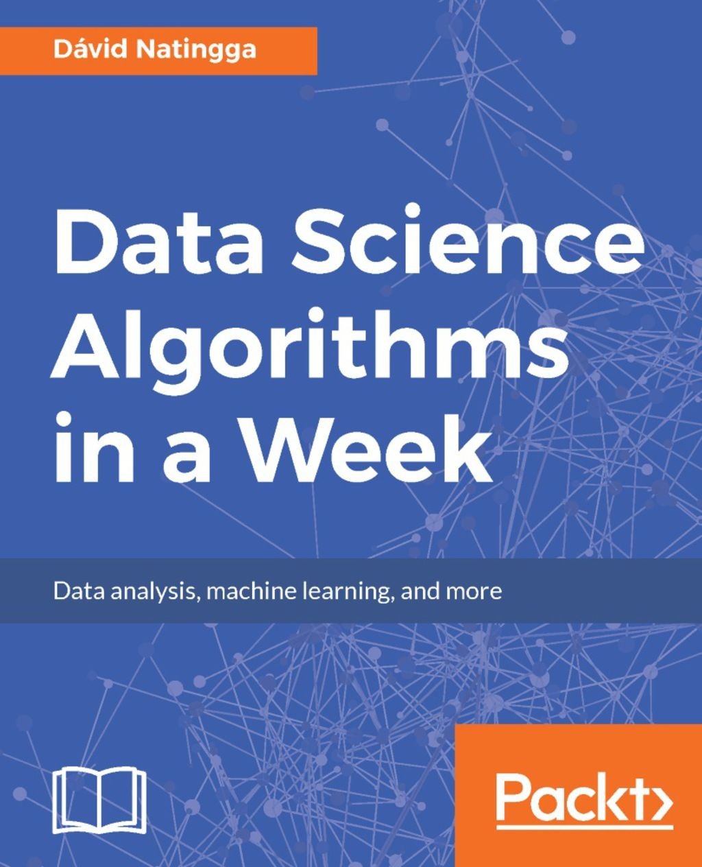 Data Science Algorithms in a Week (eBook) in 2019 | Products | Data