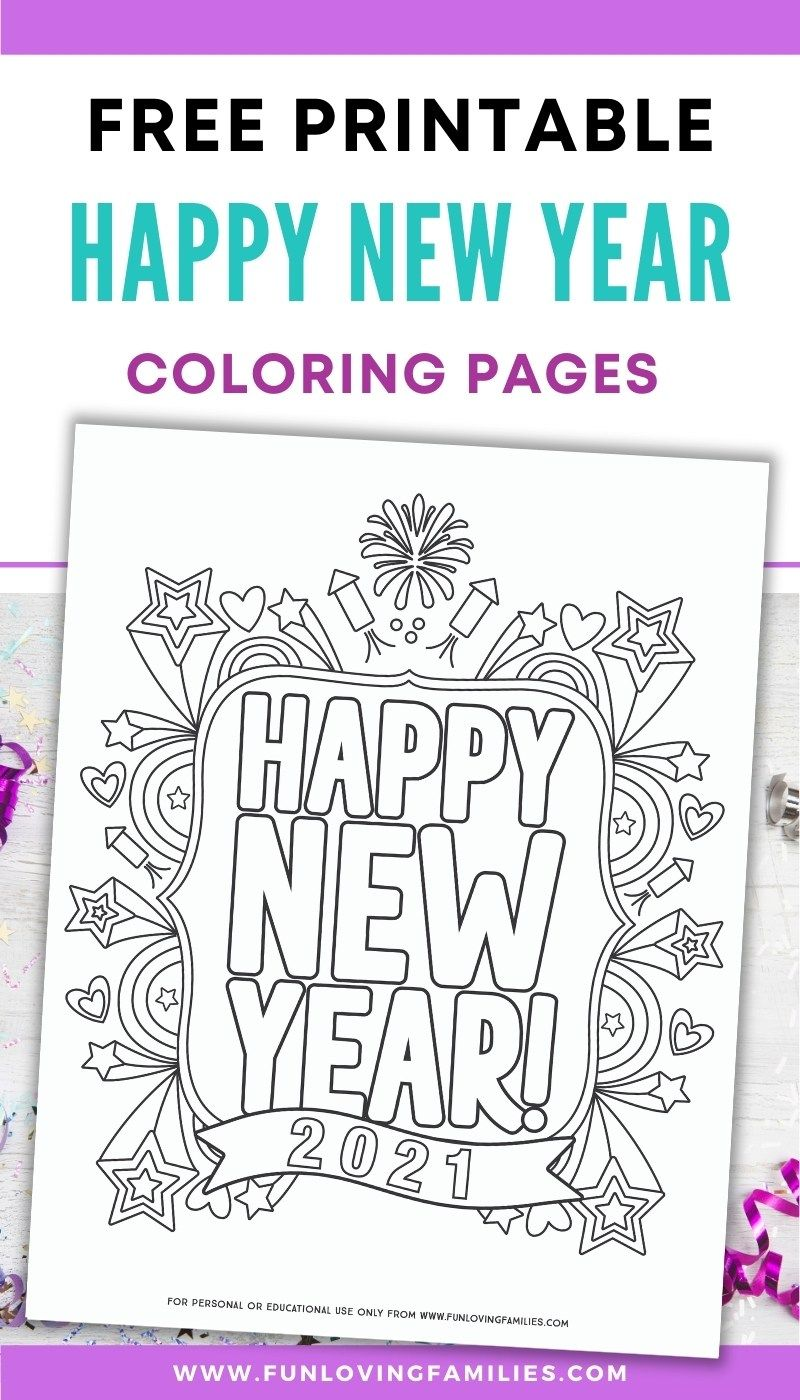 Happy New Year Coloring Pages For 2021 New Year Coloring Pages Coloring Pages Newyear