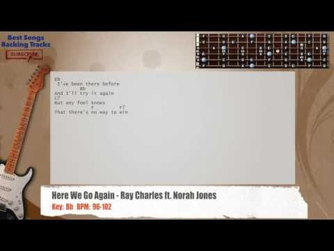 Here We Go Again - Ray Charles ft. Norah Jones Guitar Backing Track ...