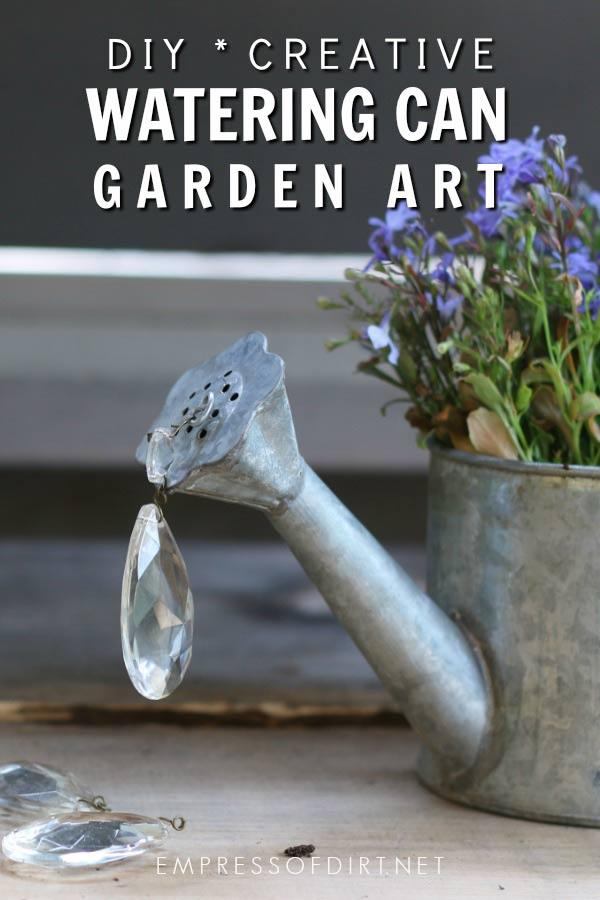 Spilling Watering Can Garden Art Tutorial  Empress of Dirtart
