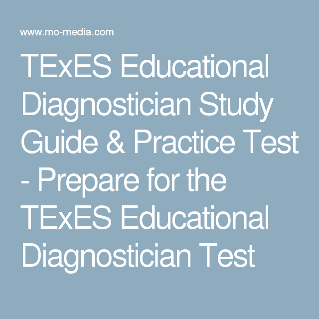 Texes Educational Diagnostician Study Guide Practice Test