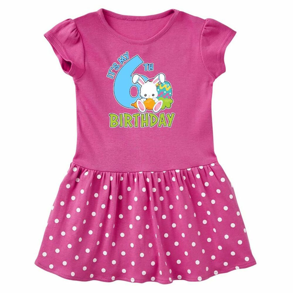 2ab72b215 Inktastic Its My 6th Birthday With Bunny And Eggs Toddler Dress Birthdays  Sixth #Affilink