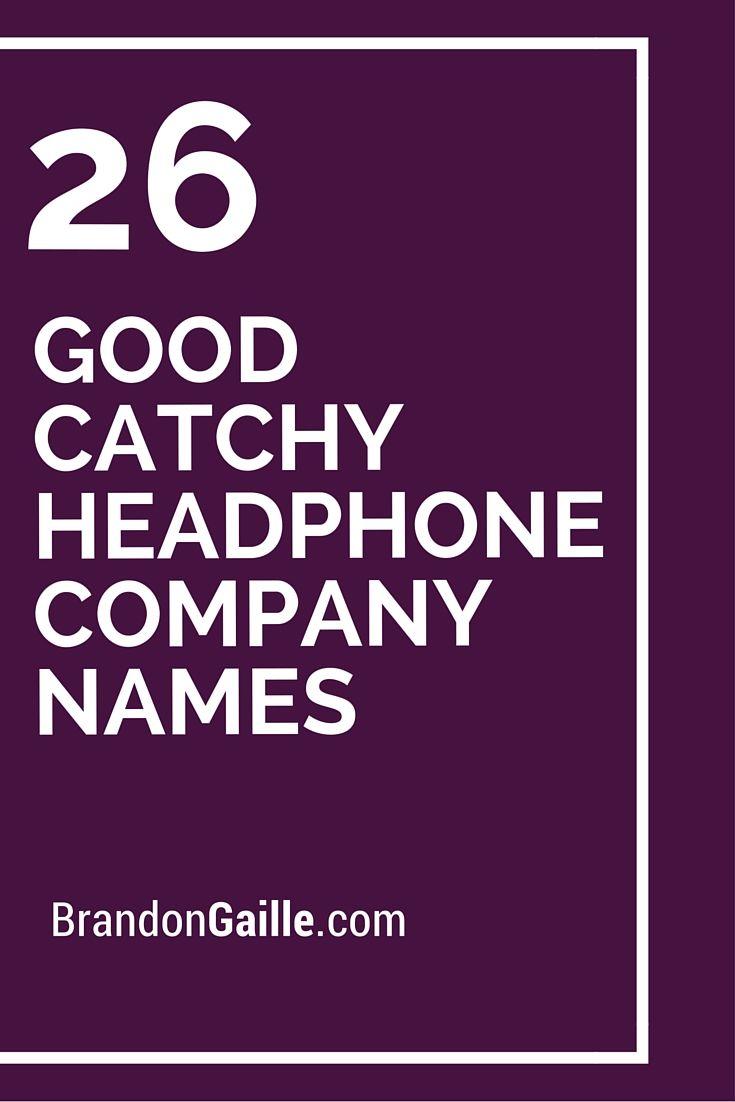 101 Good Catchy Headphone Company Names | Catchy Slogans ...