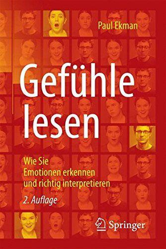 Gefühle lesen: Wie Sie Emotionen erkennen und richtig int