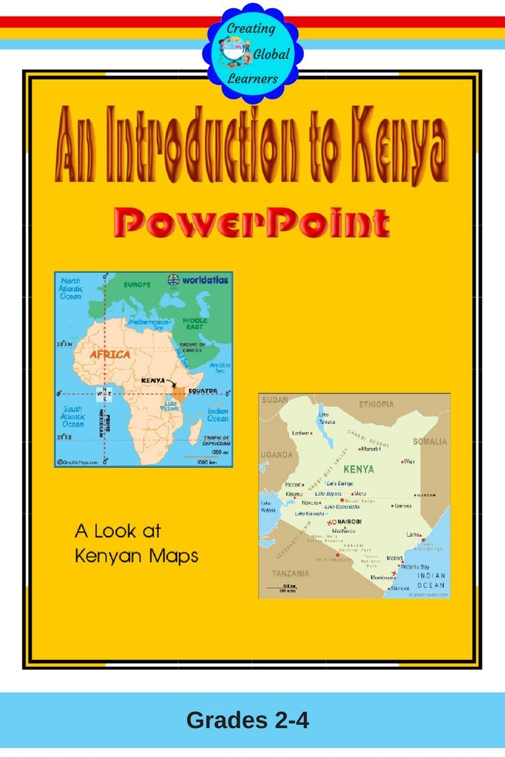 An Introduction To Kenya Creating Global Learners My Tpt