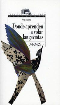 Donde Aprenden A Volar Las Gaviotas Ana Alcolea Reviews On Anobii Lecture Whale Animals