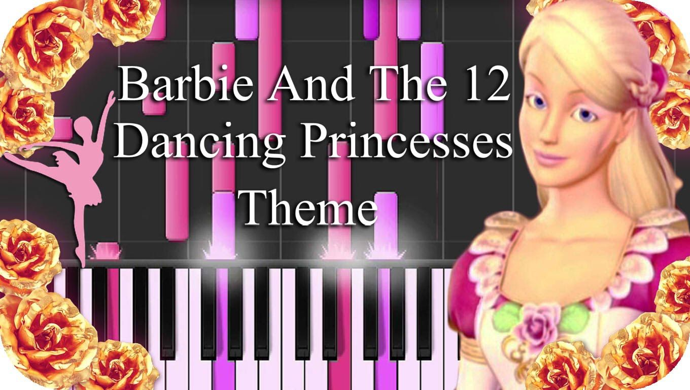 Barbie And The 12 Dancing Princesses Theme Song Piano Synthesia 12 Dancing Princesses Barbie 12 Dancing Princesses Barbie Song