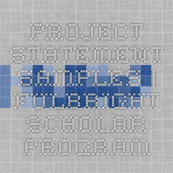 Project Statement Samples Fulbright Scholar Program Statement