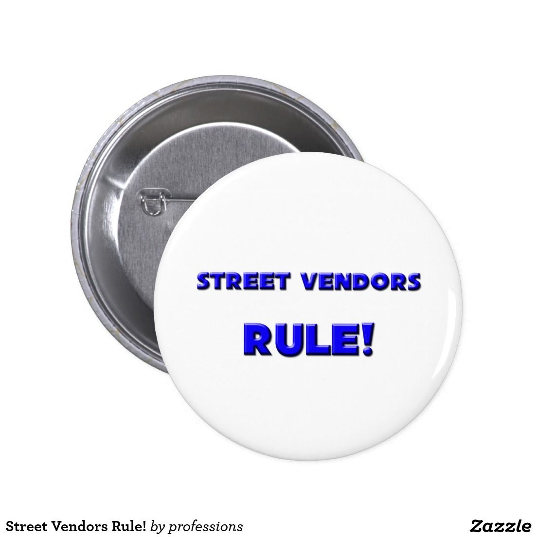 Street Vendors Rule! Button