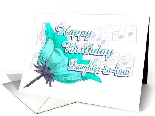 Musical Birthday Wishes For Daughter In Law Card Birthday Wishes For Daughter Wishes For Daughter Beautiful Birthday Quotes