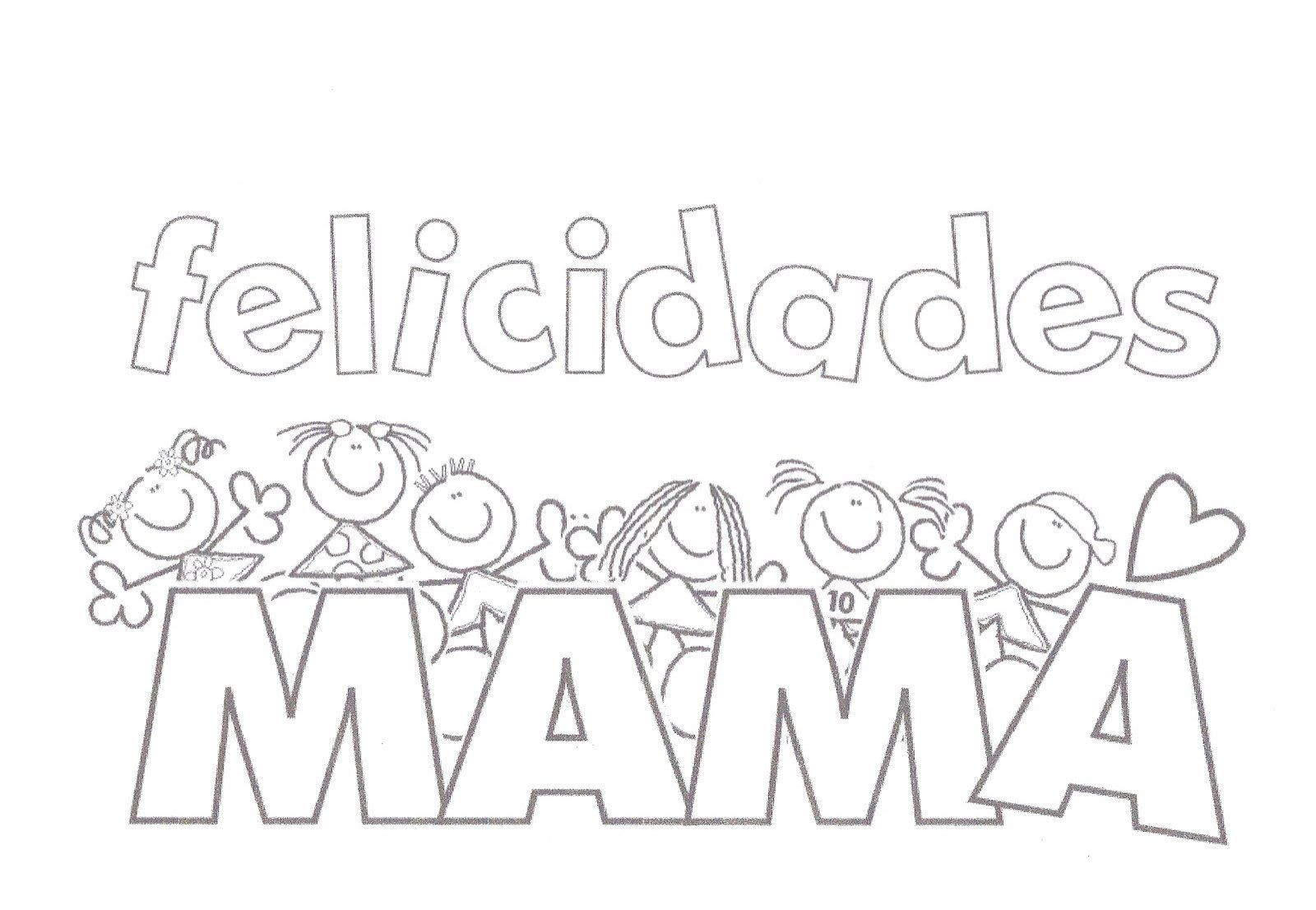 Feliz Dia De La Madre Para Colorear Buscar Con Google Teaching