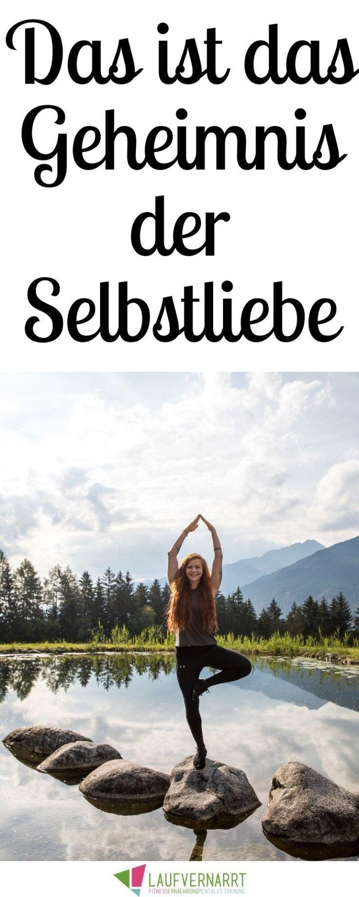 Die Selbstliebe - ein kompletter Guide in 23 Punkten - Laufvernarrt