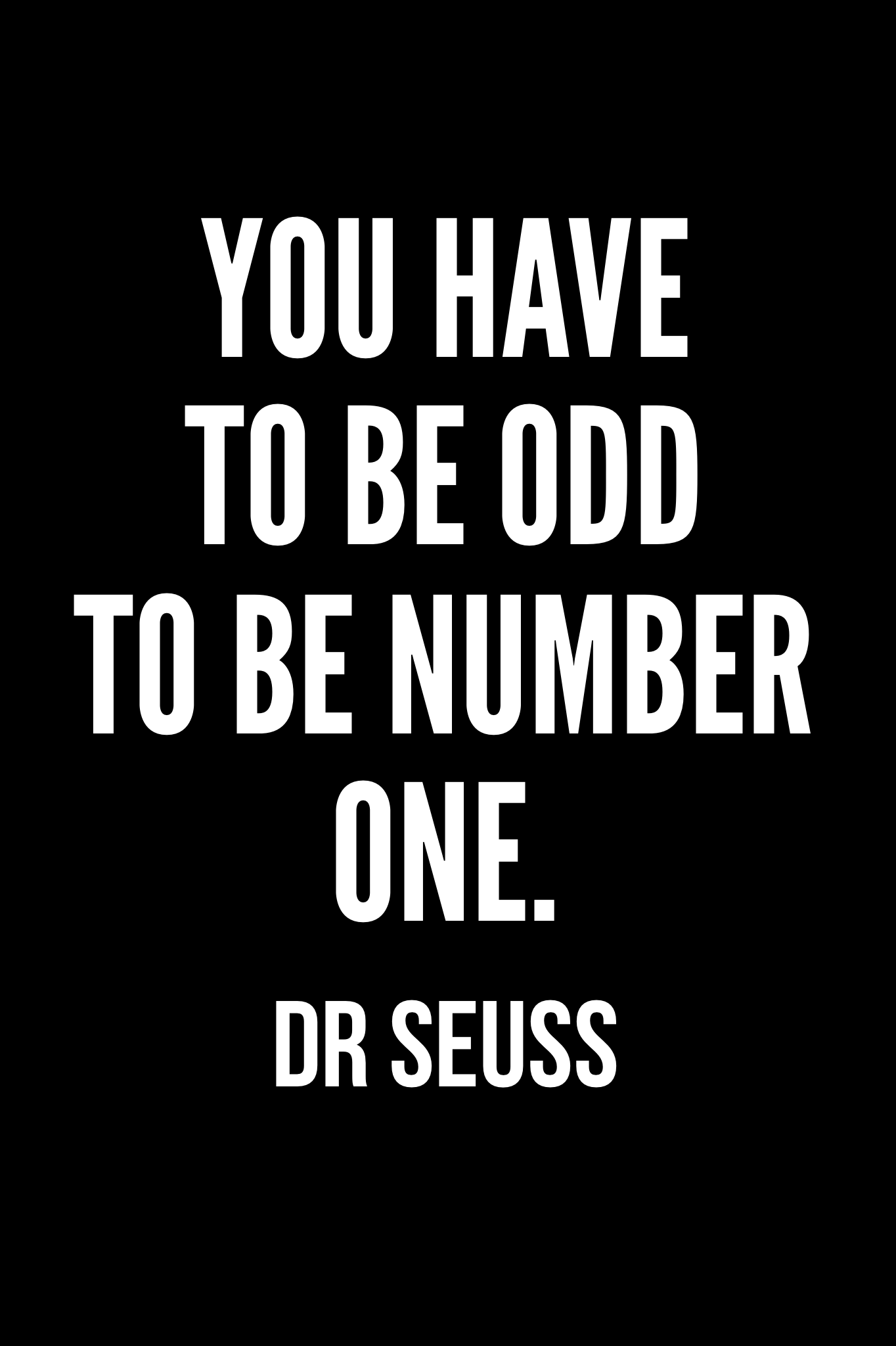 20 Amazing Dr Seuss Quotes Woman Quotes Math Quotes Inspirational Math Quotes