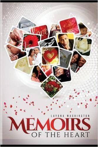 Memoirs of the Heart: Layona Washington: 9780997292169: Amazon.com: Books