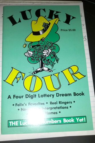 Lucky Four A Four Digit Lottery Dream Book Felix S Favorites Names Ringers Dream Book Books Lottery