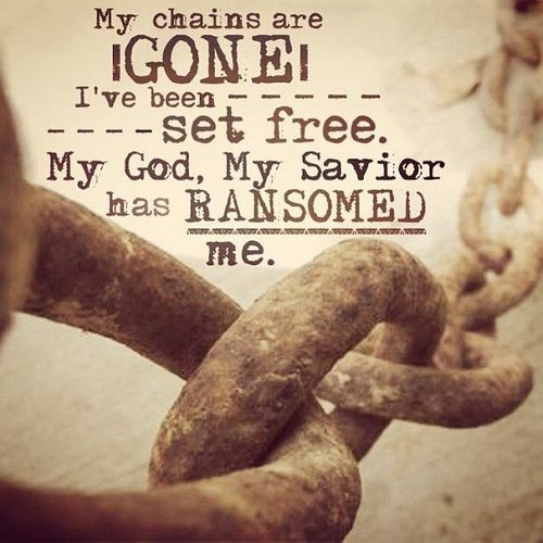My chains are gone, I've been set free. My God, my Savior ...