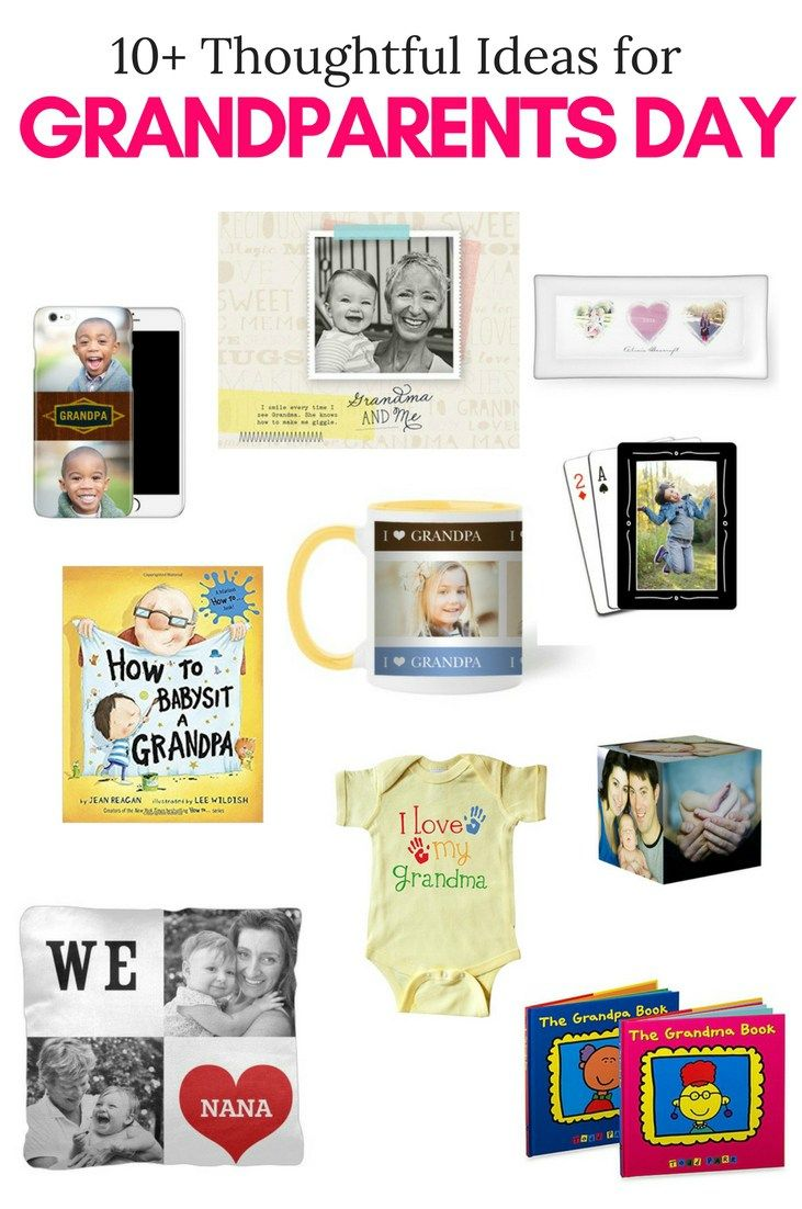 10 Thoughtful Ideas For Grandparents Day Pick Any Two Pinterest
