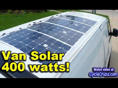 400 Watt Solar System Install In Bug Out Van Part 5 Solar Panels Solar Best Solar Panels