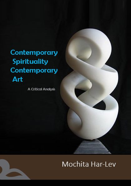 Our latest book u0027Contemporary Spirituality, Contemporary Artu0027 is - critical analysis