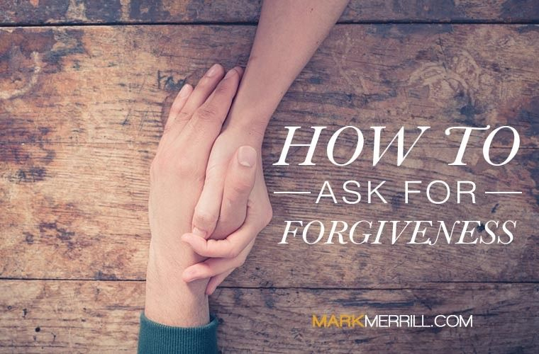 Asking for forgiveness from someone you hurt
