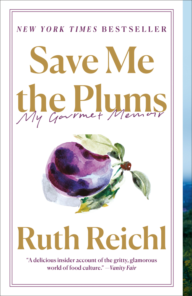 Save Me The Plums My Gourmet Memoir