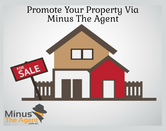 Worried about the promotion of your property for sale? Minus the Agent solves the purpose and widely promote your #property on all the major online websites