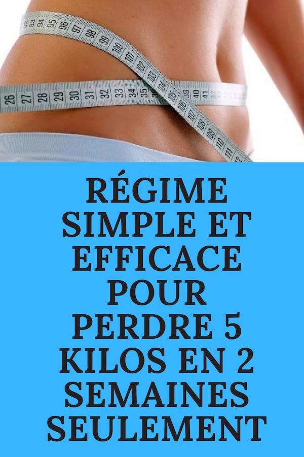 RÉGIME SIMPLE ET EFFICACE POUR PERDRE 5 KILOS EN 2