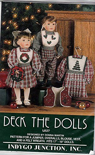 """Deck The Dolls Sewing Pattern for 18"""" Doll Jumper, Overalls, Blouse, Vest and Wreath Indygo Junction http://www.amazon.com/dp/B018WHP5G6/ref=cm_sw_r_pi_dp_sAlywb06GMM5C"""