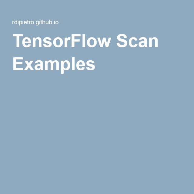 TensorFlow Scan Examples   Machine Learning   Coding for beginners