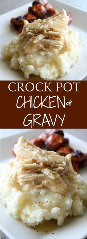 Crock-pot Chicken and Gravy #crockpotmeals