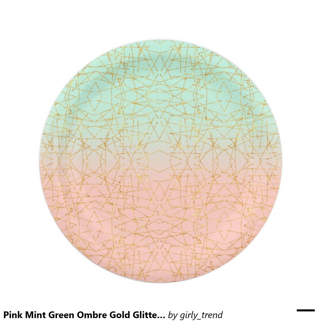 Pink Mint Green Ombre Gold Glitter Geometric 7 Inch Paper Plate  sc 1 st  Pinterest & Pink Mint Green Ombre Gold Glitter Geometric 7 Inch Paper Plate ...