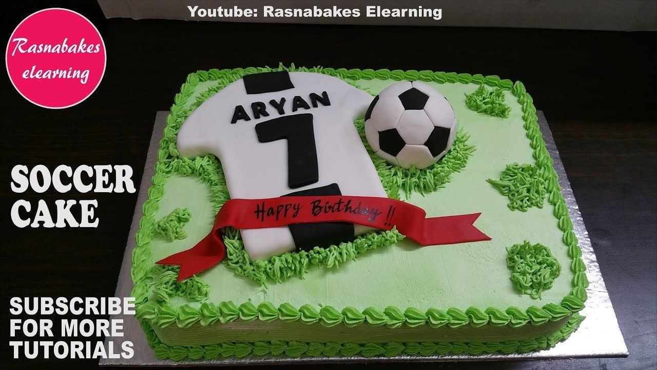 50 Soccer Cake Design Cake Idea March 2020 Soccer Cake Soccer Birthday Cool Cake Designs