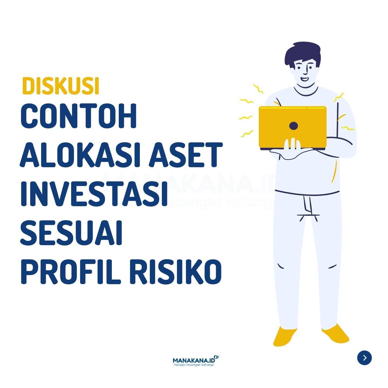 Halo Temana Kemarin Kita Udah Membahas Soal Profil Risiko Investor Kali Ini Coba Intip Yuk Contoh Alokasi Aset Investasi Sesuai Investasi Keuangan Keluarga