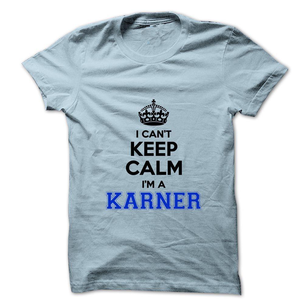 (Tshirt Deals) I cant keep calm Im a KARNER Facebook TShirt 2016 Hoodies