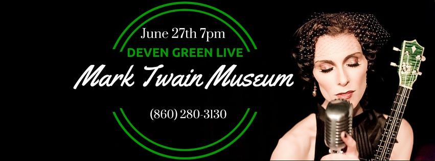 I will perform LIVE this Saturday June 27th at The Mark Twain House & Museum   Tickets: (860) 280.3130  7pm: The Survivors Swing Bang  8pm: Deven with several special guest performers!