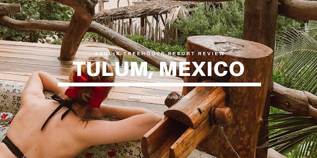 Tulum, Mexico Travel Guide 2019 Azulik Treehouse Resort