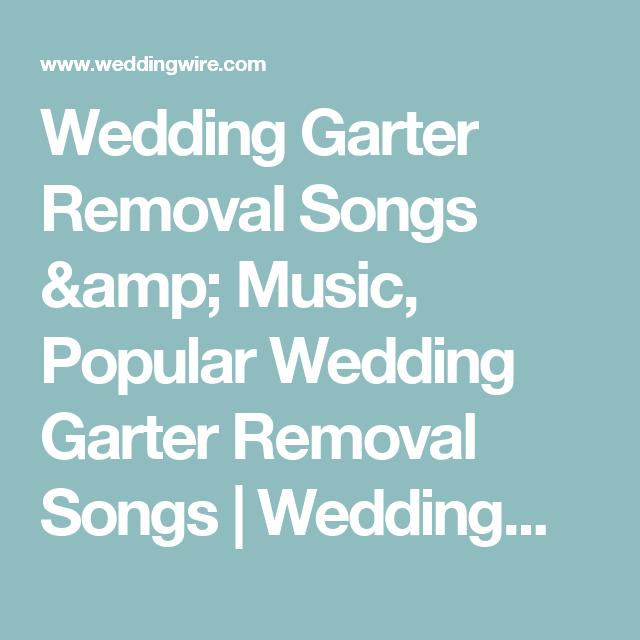 Wedding Garter Songs: 10 Garter Toss Songs To Tastefully Up Your Sultry