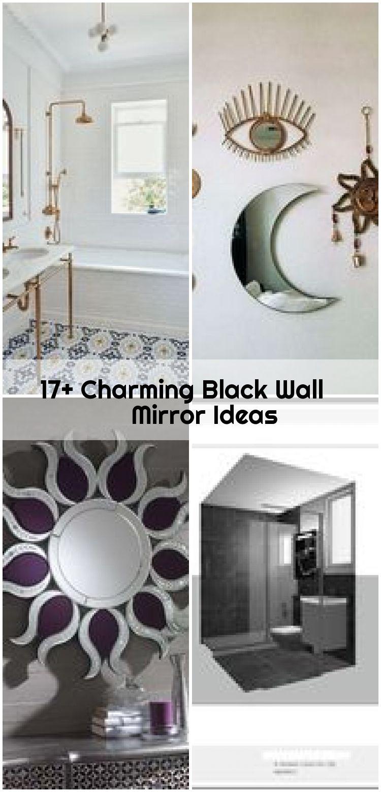 17 Charming Black Wall Mirror Ideas Black Charming Ideas Mirror Wall Black Walls Living Room Black Wall Mirror Mirror Wall Decor