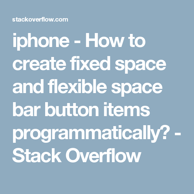 iphone - How to create fixed space and flexible space bar