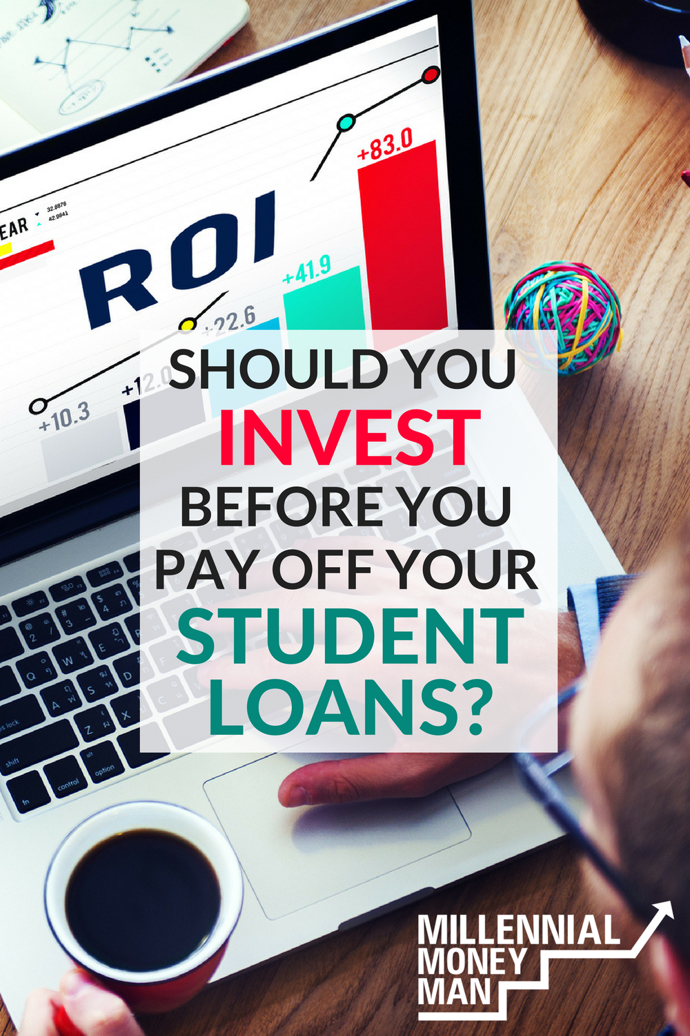 Should You Invest Before You Pay Off Your Student Loans Top Blogs Pinterest Viral Board Student Loans Student Loan Forgiveness Investing Money