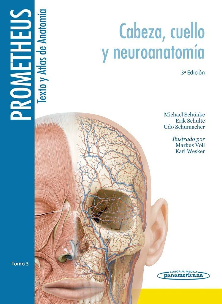 Prometheus. Texto y Altas de Anatomía. Tomo 3. Cabeza, Cuello y ...