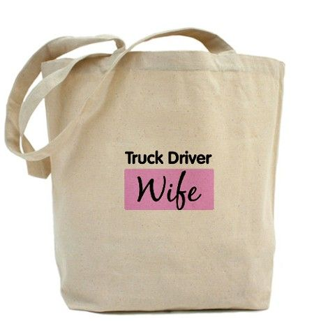 Truck Driver Wife Tote Bag