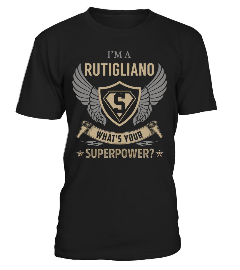 I'm a RUTIGLIANO - What's Your SuperPower #Rutigliano