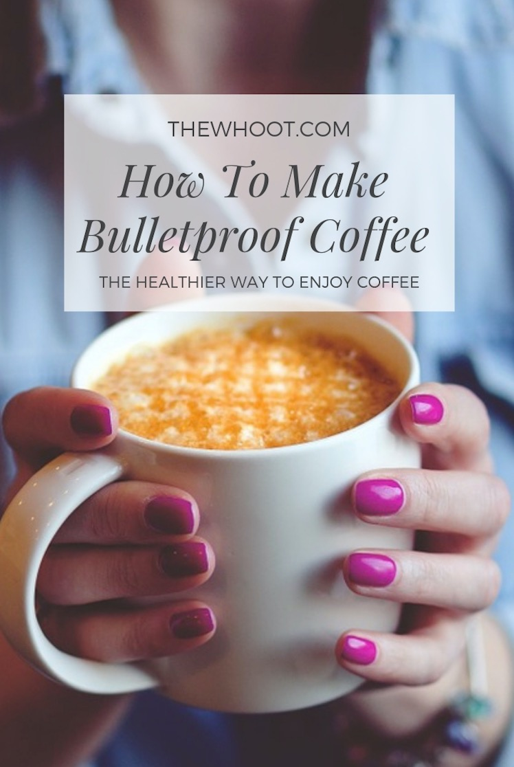 Bulletproof Coffee Recipe - Video Tutorial | The WHOot #greatcoffee