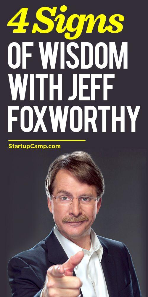 4 Brilliant Success Hacks With Jeff Foxworthy Positive Words Jeff Foxworthy Inspirational Words
